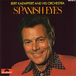 bert kaempfert and his orchestra-spanish eyes a
